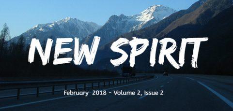 New Spirit for February 2018 – Volume 2, Issue 2