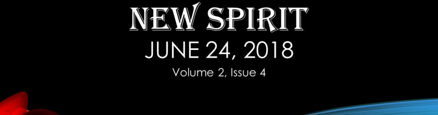 New Spirit – June 24, 2016 (Volume 2, Issue 4)