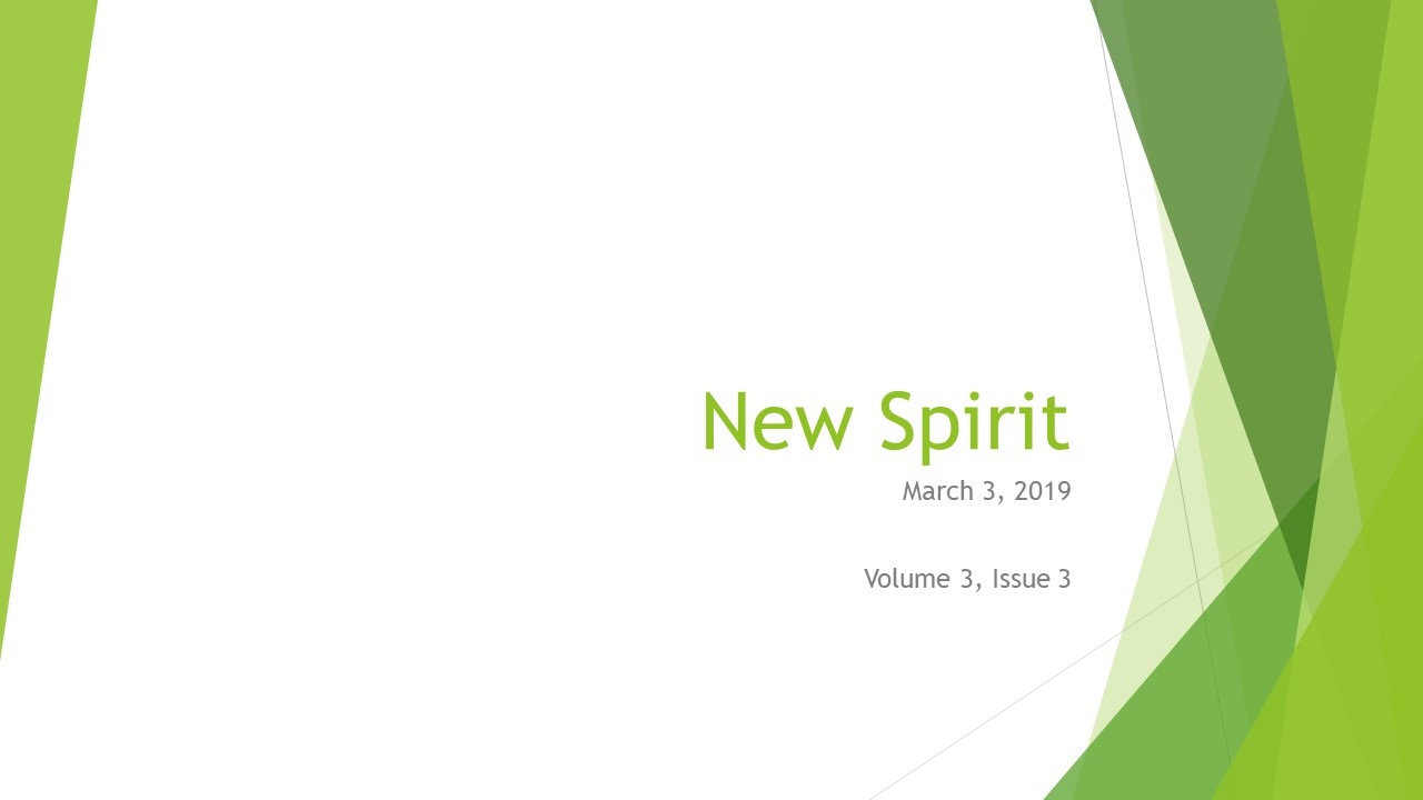 New Spirit for March 3, 2019 – Volume 3, Issue 3